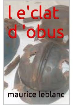 l'éclat d'obus  - Couverture de livre auto édité