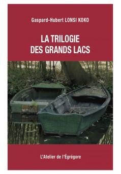 La trilogie des Grands Lacs - Couverture Ebook auto édité