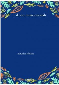 l 'ile aux trente cercueils - Couverture de livre auto édité