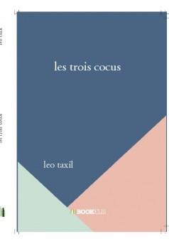 les trois cocus  - Couverture de livre auto édité
