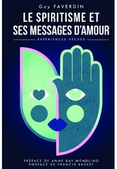 Le spiritisme et ses messages d'amour - Couverture de livre auto édité