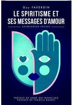 Le spiritisme et ses messages d'amour - Couverture Ebook auto édité