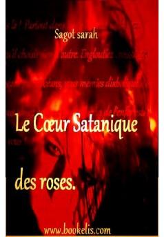 LeCœurSatanique des roses. - Couverture Ebook auto édité