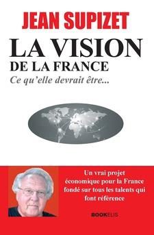 LA VISION DE LA FRANCE - Couverture de livre auto édité