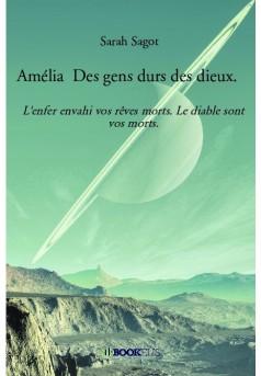 Amélia Des  gens durs des dieux.