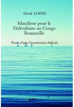 Manifeste pour le Fédéralisme au Congo Brazzaville