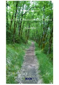 Sur les Chemins du Coeur - Couverture de livre auto édité