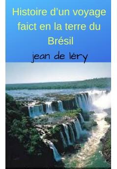 Histoire d'un voyage faict en la terre du Brésil - Couverture de livre auto édité