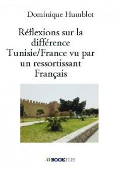 Réflexions sur la différence TunisieFrance vu par un ressortissant Français