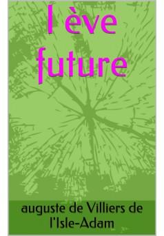 l'ève future - Couverture de livre auto édité