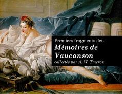 Premiers fragments des Mémoires de Vaucanson