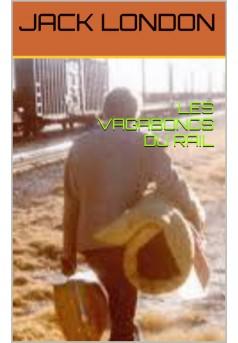 les vagabond du rail - Couverture de livre auto édité