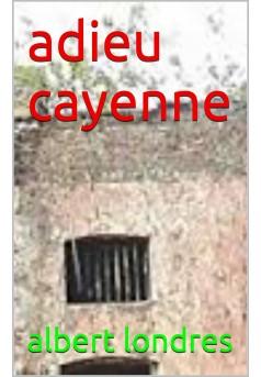 adieu cayenne ! - Couverture de livre auto édité