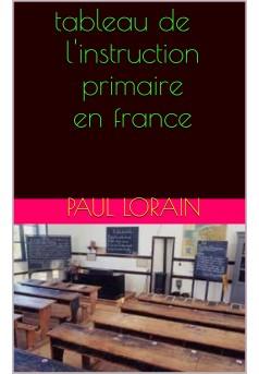 tableau de l'instruction primaire en france - Couverture Ebook auto édité