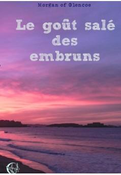 Le Gout Sale Des Embruns Livre Publie En Auto Edition