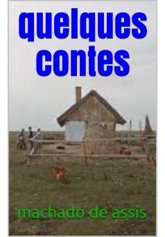 quelques contes - Couverture de livre auto édité
