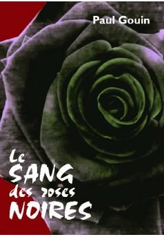 Le sang des roses noires