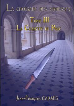 La Croisade des Abbesses  tome III - Couverture Ebook auto édité