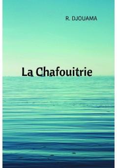 La Chafouitrie - Couverture de livre auto édité