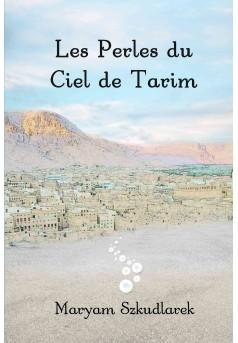 Les Perles du Ciel de Tarim - Couverture Ebook auto édité