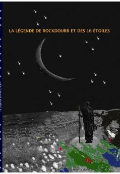 La légende de RockDourr et des 16 étoiles - Couverture de livre auto édité