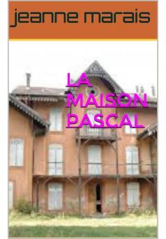 la maison pascal - Couverture de livre auto édité