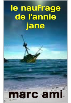 le naufrage de l'annie jane - Couverture de livre auto édité