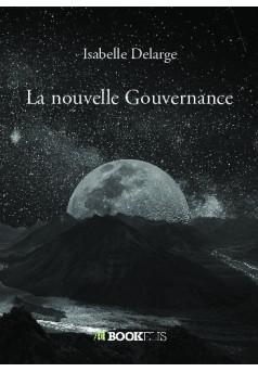 La nouvelle Gouvernance - Couverture de livre auto édité