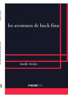 les aventures de huck finn - Couverture de livre auto édité