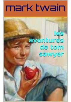 les aventures de tom sawyer - Couverture Ebook auto édité