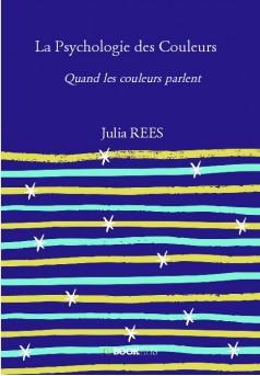 La Psychologie des Couleurs  - Couverture de livre auto édité
