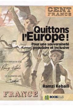 Quittons l'Europe ! - Couverture de livre auto édité