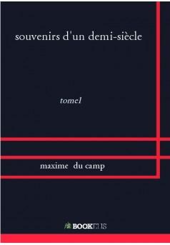 souvenirs d'un demi-siècle - Couverture de livre auto édité