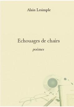 Echouages de chairs