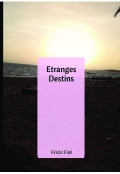 Etranges Destins - Couverture de livre auto édité