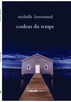 couleur du temps - Couverture de livre auto édité