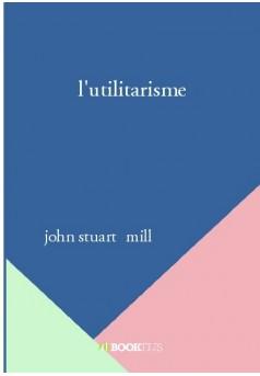 l'utilitarisme - Couverture de livre auto édité