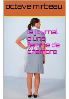 le journal d'une femme de chambre  - Couverture de livre auto édité