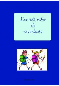 Les mots mélés de nos enfants - Couverture de livre auto édité