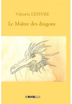 Le Maître des dragons - Couverture de livre auto édité