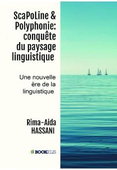 ScaPoLine & Polyphonie: conquête du paysage linguistique