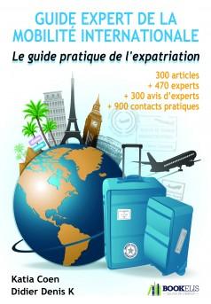 GUIDE EXPERT DE LA MOBILITE INTERNATIONALE - Couverture Ebook auto édité