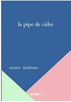 la pipe de cidre  - Couverture de livre auto édité