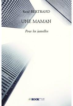 UNE MAMAN - Couverture de livre auto édité