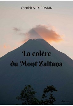 La Colère du Mont Zaltana - Couverture Ebook auto édité