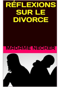 réflexions sur le divorce - Couverture de livre auto édité