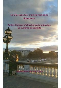 La Vie sans toi, c'est la nuit sans flambeau - Couverture Ebook auto édité