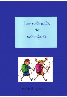 Les mots mélés de nos enfants - Couverture Ebook auto édité