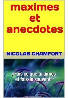 maximes et anecdotes - Couverture de livre auto édité