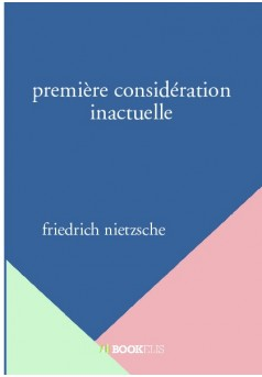 première considération inactuelle - Couverture de livre auto édité